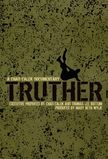 "Chad Calek's ""TRUTHER"" DVD"