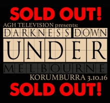 ***SOLD OUT*** THE DARKNESS DOWN UNDER TOUR - MARCH 10TH - KORUMBURRA, AUSTRALIA - COAL CREEK VILLAGE